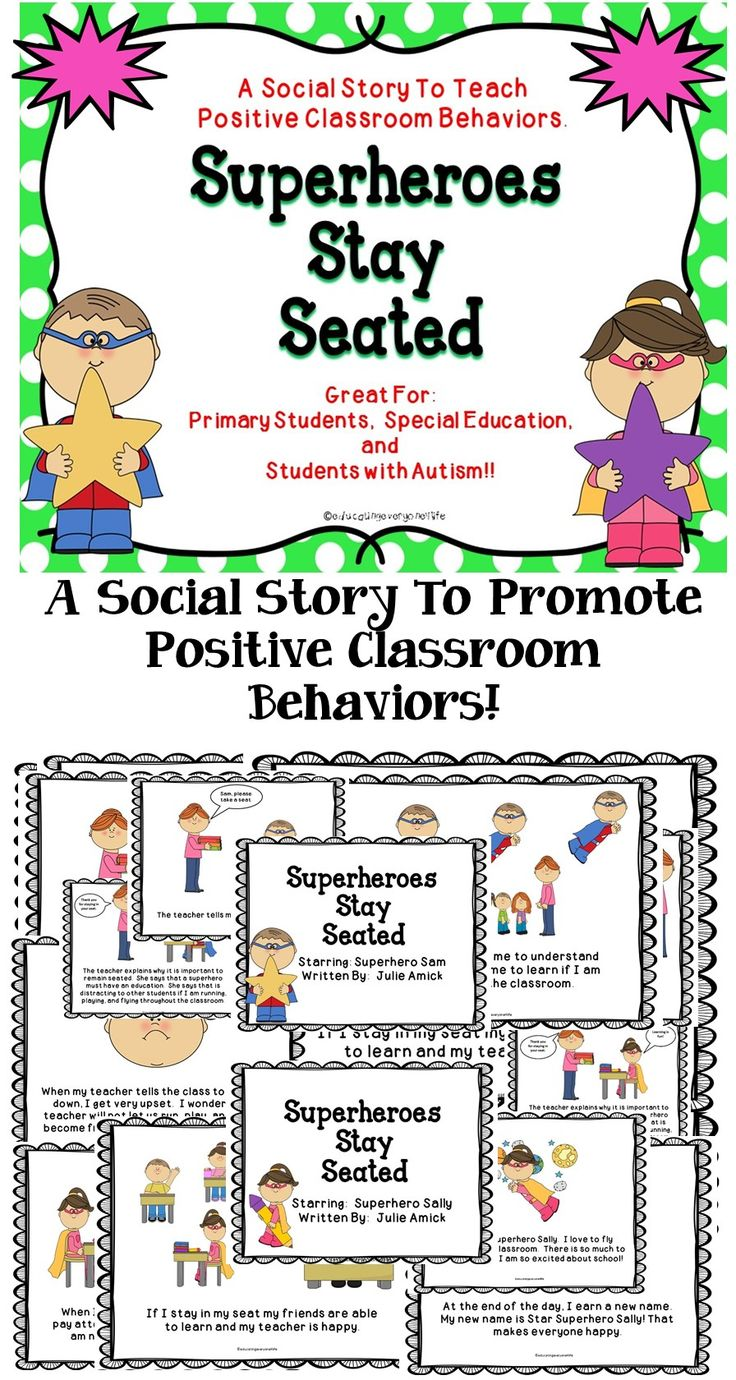 Superheroes Stay Seated - A Social Story To Help Children Learn Appropriate Classroom Behaviors.  #tpt  #autism  #teach