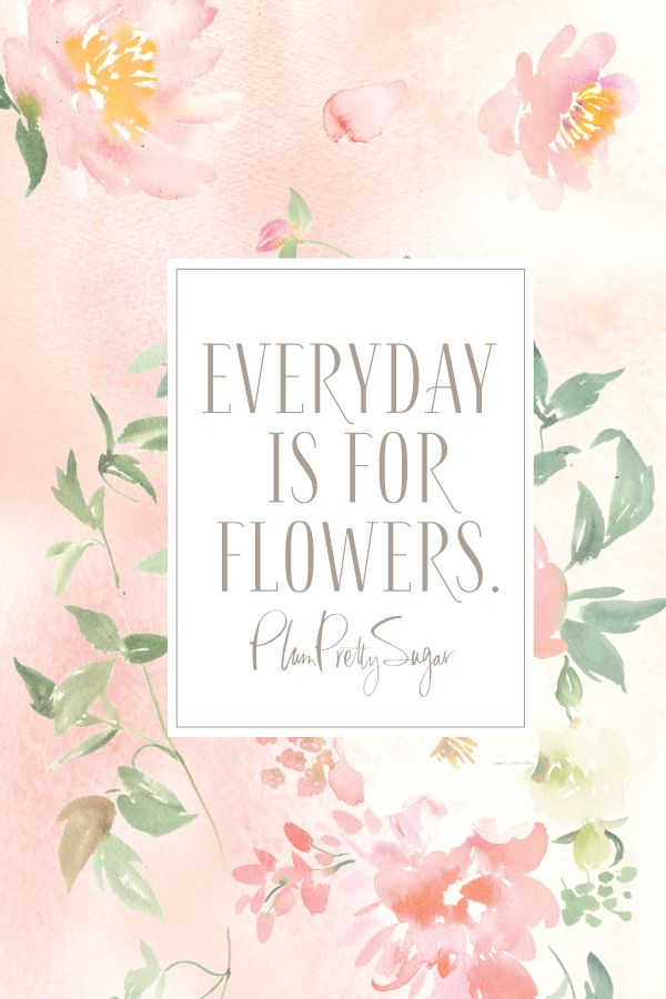 Best 25+ Flower Quotes Ideas On Pinterest | Flower Quotes ...