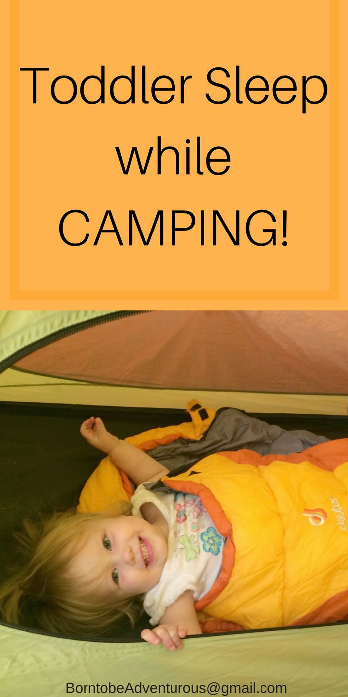 Tips to get your toddler to sleep while camping!