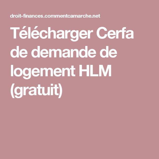 Télécharger Cerfa de demande de logement HLM (gratuit)