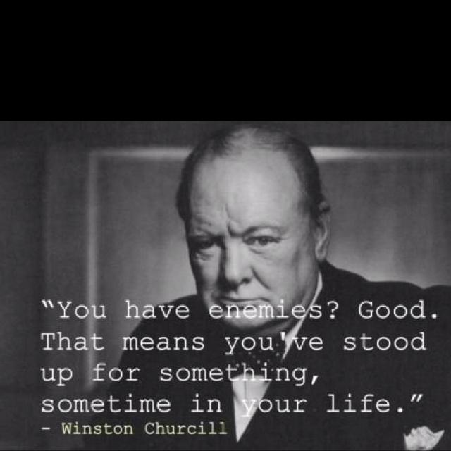 Winston Churchill, beautiful.