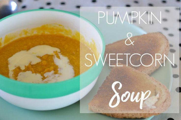 According to Katie PUMPKIN + SWEETCORN SOUP