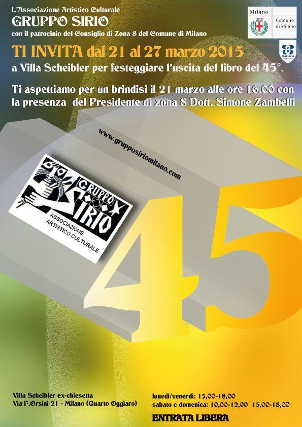 Locandina per festeggiamento 45° Gruppo artistico Sirio Milano, studio e realizzazione grafica