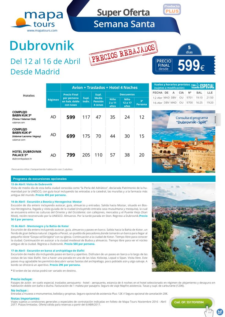Oferta DUBROVNIK desde Madrid semana santa del 12 al 16 abril **precio final desde 599**