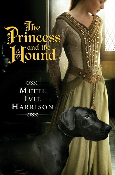 The Princess and the Hound by Mette Ivie Harrison. A Prince with animal magic meets a Princess with a hound and a secret.