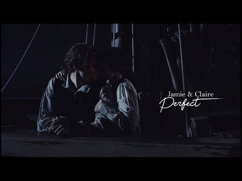 Jamie&Claire - Perfect• (Outlander) - YouTube
