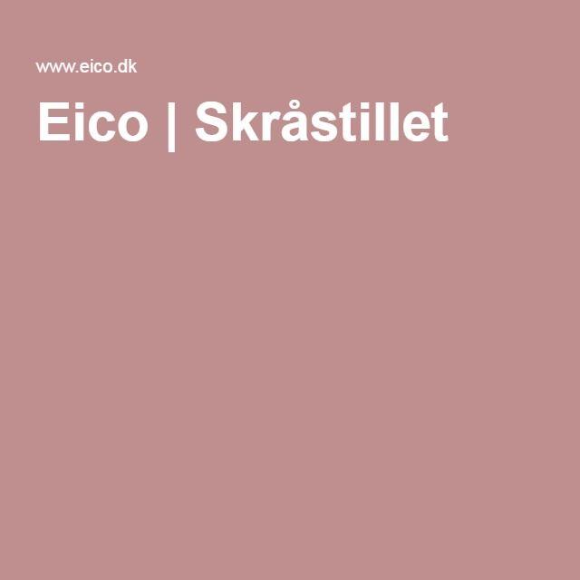 Eico | Skråstillet