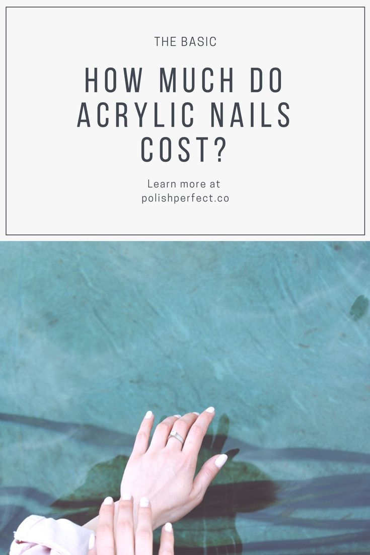 How Much Do Acrylic Nails Cost We Find Out In This Article Acrylic Nails Hair Maintenance Simple Nail Art Designs