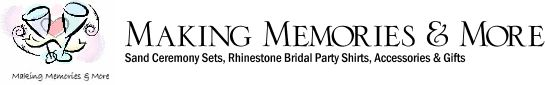 Making Memories & More: Welcome to our Wedding Accessories and Gifts on line Boutique! Shop with us from the comfort of your home or office and save your precious time, gasoline and money!  We offer free shipping and discounted pricing on products from the top names in the wedding industry. We are your afforable, convenient source for today's Unity Sand Ceremony Sets, Wedding Ceremony Accessories and Personalized Gifts. http://www.makingmemoriesandmore.net/