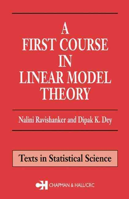 Precision Series A First Course in Linear Model Theory