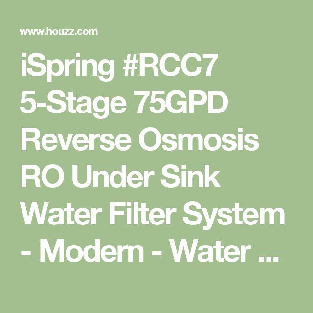 iSpring #RCC7 5-Stage 75GPD Reverse Osmosis RO Under Sink Water Filter System - Modern - Water Filtration Systems - by iSpring Water Systems, LLC