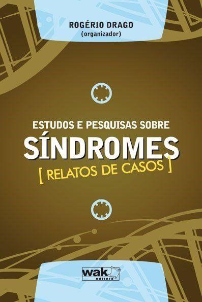 Estudos e Pesquisas Sobre Síndromes - Relatos de Casos                                                                                                                                                                                 Mais