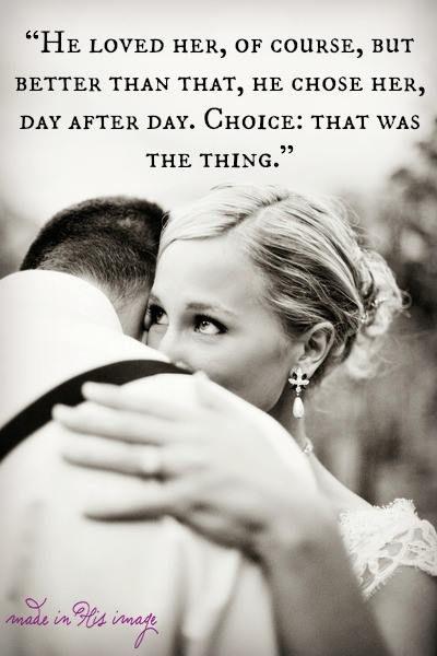 Love is a choice.