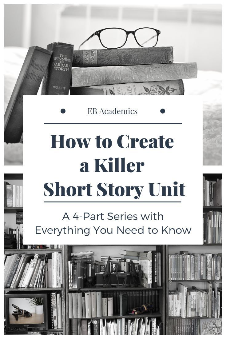 How one can Create an Superior Quick Story Unit for Your Center College College students Half 3