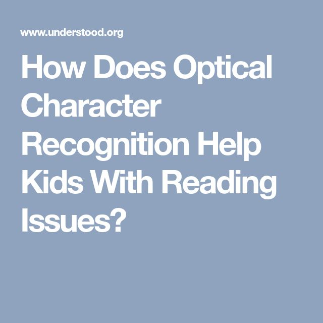 How Does Optical Character Recognition Help Kids With Reading Issues?