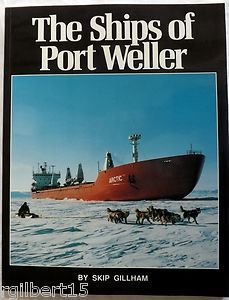 The Ships of Port Weller by Skip Gillham 1992 Ship Paperback Dry Dock