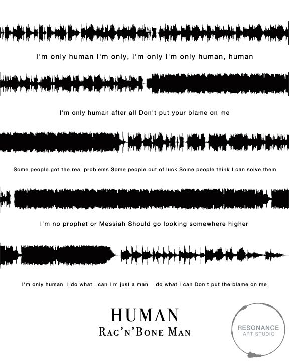 "Human 8""x10""  Digital Sound Wave Design  Sound waves from the song ""Human"" by Rag'n'Bone Man were used to create this digital piece of art."