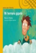 Libro Mi hermano gigante, Mauricio Paredes. Descarga, Resumen, Críticas, Reseñas,...