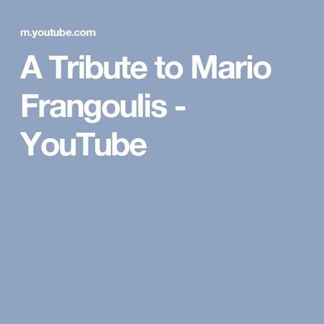 A Tribute to Mario Frangoulis - YouTube