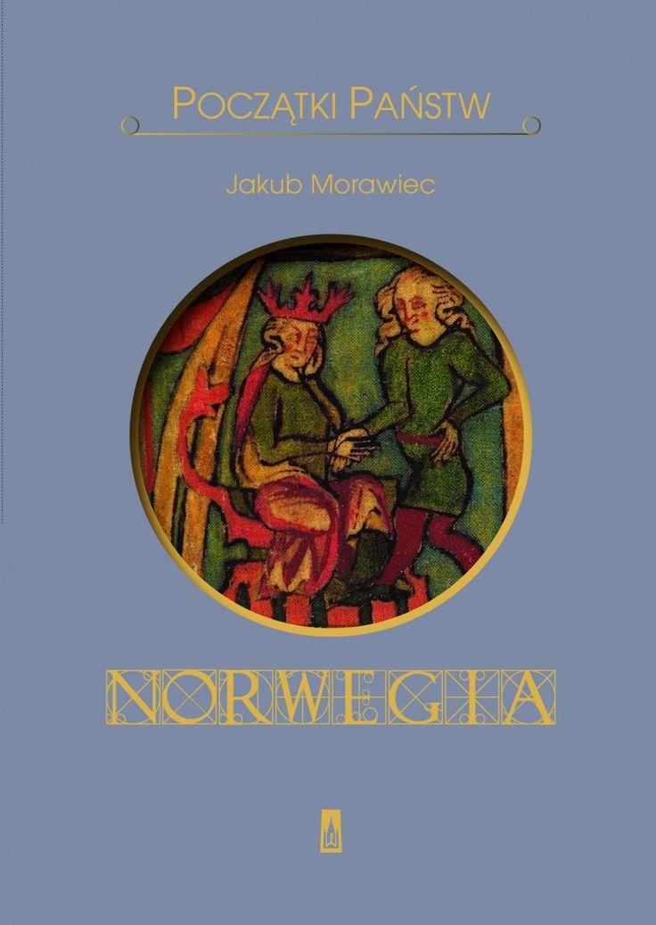 Początki państw. Norwegia - Historia - Wydawnictwo Poznańskie