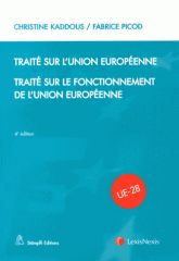 Traité sur l'Union européenne / Traité sur le fonctionnement de l'Union européenne 4e édition