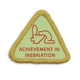 Inebriation Merit Badge #Stag Party Gifts http://www.giftgenies.com/presents/inebriation-merit-badge