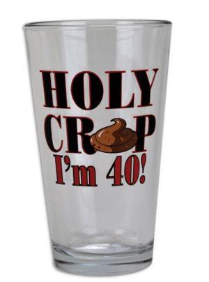 Holy Crap I'm 40 Pint Glass #cool