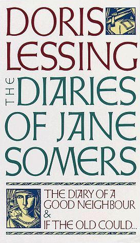 The Diaries of Jane Somers - Doris Lessing