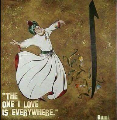 """Sufi Dancing """"the one i love is everywhere"""""""