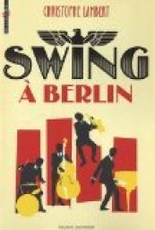 Swing à Berlin - Christophe Lambert