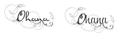 I can't decide which font! I designed this myself :) -Cecilia Hemenway #tattoo #ohana