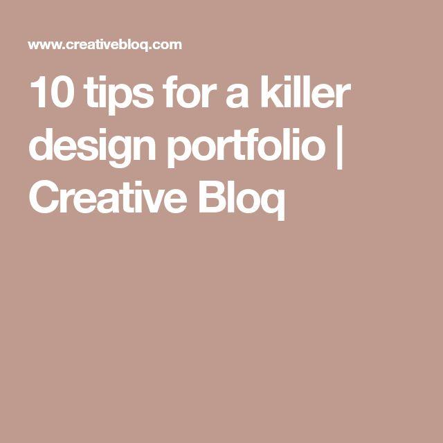 10 tips for a killer design portfolio | Creative Bloq