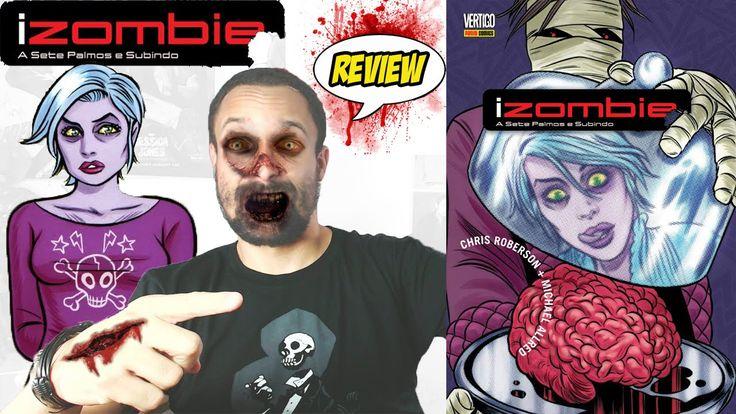 iZombie Vol 3: A sete palmos e subindo [review] - http://www.comics2film.com/dc/izombie/izombie-vol-3-a-sete-palmos-e-subindo-review/  #iZOMBIE