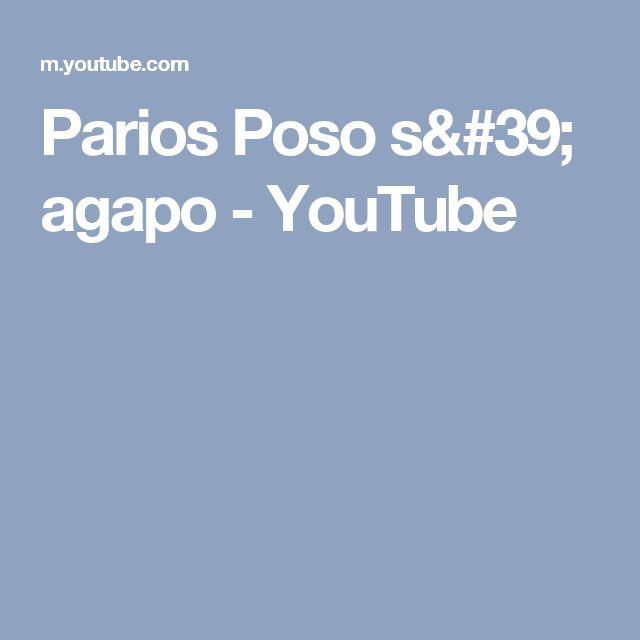 Parios  Poso s' agapo - YouTube
