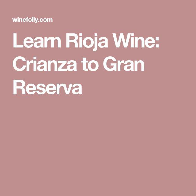 Learn Rioja Wine: Crianza to Gran Reserva