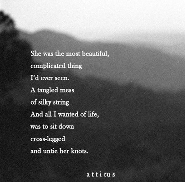 'Beautiful & Complicated' #atticuspoetry #atticus #loveherwild