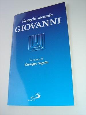 The Gospel of John in Italian Language / VANGELO secondo Giovanni (Giuseppe Segalla)