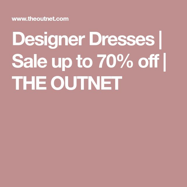 Designer Dresses   Sale up to 70% off   THE OUTNET