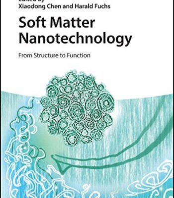 Soft Matter Nanotechnology: From Structure To Function PDF