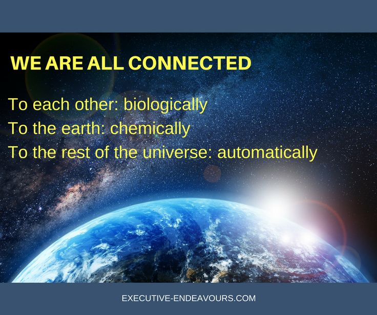 We are all connected.