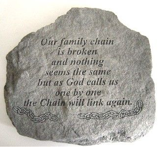 The Broken Chain Verse Memorial Garden Stone