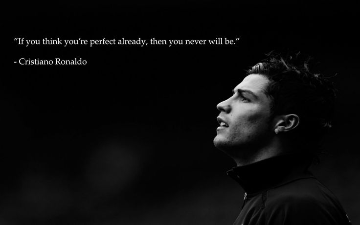 If You Think You're Perfect Already, Then You Never Will
