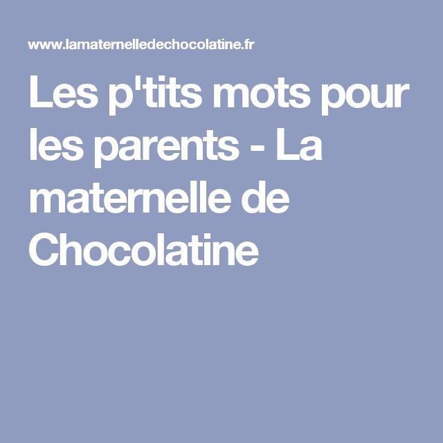 Les p'tits mots pour les parents - La maternelle de Chocolatine