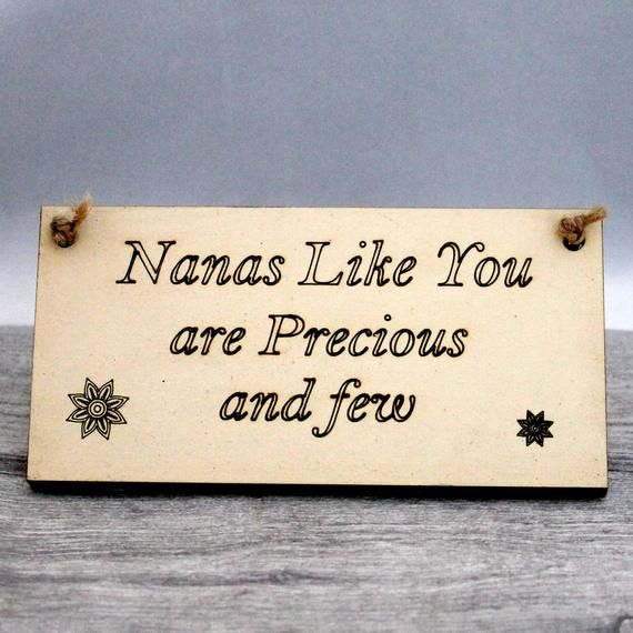 Best Nana Gift Personalised Present Nana Plaque Gift Ideas For