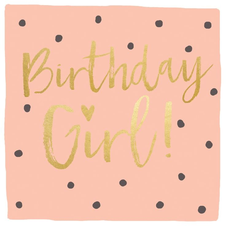 "A fabulous birthday card for girls, featuring a pink background and black dots. With caption: ""Birthday girl!"""