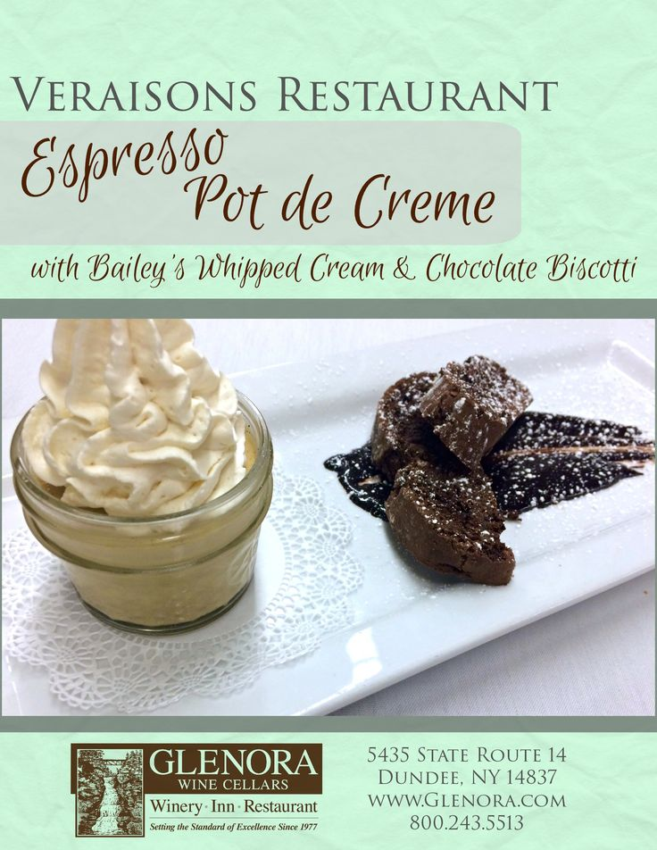 Glenora Wine Cellars is now offering a complimentary food and wine pairing experience in the Retail Shop, every Thursday from 11-4pm. An item from the current menu at Veraisons Restaurant will be available to taste and will be paired with one of our wines. This week (3/12) we present: Espresso Pot de Creme with Bailey's Whipped Cream & Chocolate Biscotti featured on our dessert menu. #glenorawine #veraisons