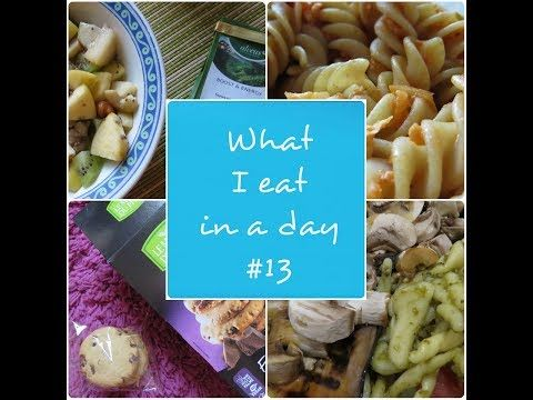 What I eat in a day #13