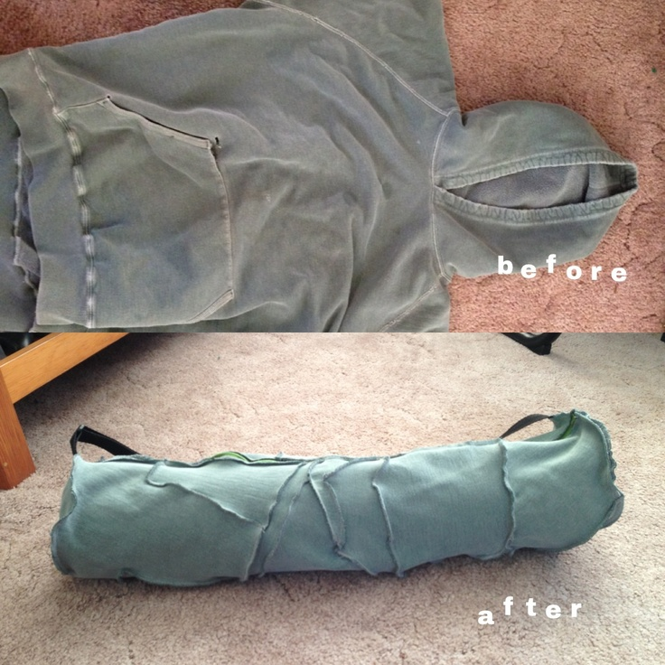 From old ripped hoodie to yoga may bag!