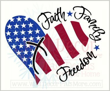 #faithfamilyfreedom with Heart Wall Decal Sticker Patriotic #somegaveall