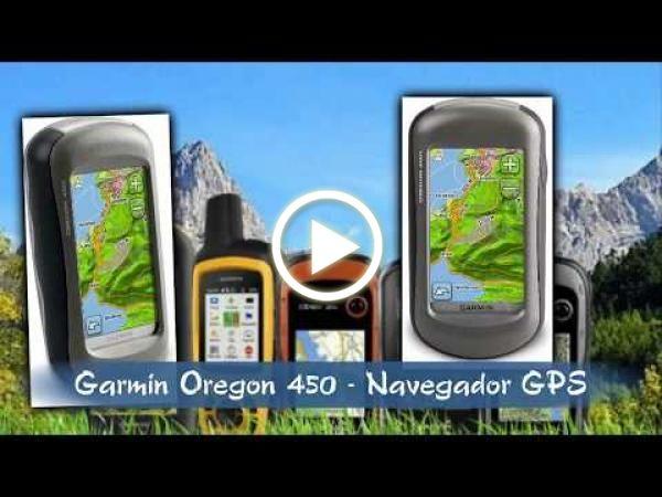 El Blog De Los Montañeros Garmin Oregon 450 Navegador Gps Para Montaña En 2020 Oregon Montañas Alpinismo
